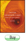 Inside Songwriting Getting To The Heart of Creativity